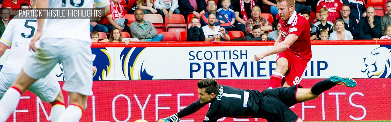 Aberdeen v Partick Thistle | Highlights